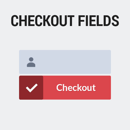 Checkout Fields for Magento<sup>®</sup>&nbsp;2
